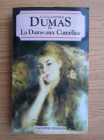 Anticariat: Alexandre Dumas - La Dame aux Camelias