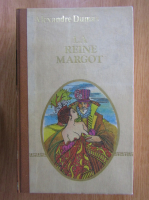 Anticariat: Alexandre Dumas - La Reine Margot