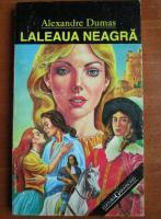 Alexandre Dumas - Laleaua neagra, editura Garamond