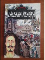Alexandre Dumas - Laleaua neagra