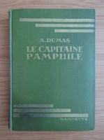 Alexandre Dumas - Le capitaine Pamphile (1931)