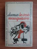 Anticariat: Alexandre Dumas - Les trois mousquetaires