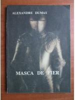 Anticariat: Alexandre Dumas - Masca de fier