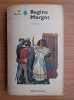 Anticariat: Alexandre Dumas - Regina Margot (volumul 1)