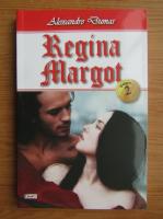 Anticariat: Alexandre Dumas - Regina Margot (volumul 2)