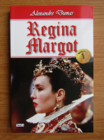 Anticariat: Alexandre Dumas - Regina Matgot (volumul 1)