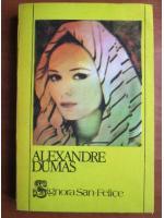 Anticariat: Alexandre Dumas - Signora San Felice