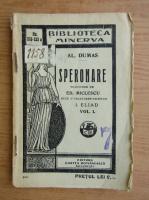 Anticariat: Alexandre Dumas - Speronare (volumul 1, 1930)