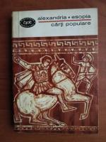 Anticariat: Alexandria. Esopia - Carti populare