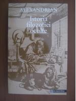 Alexandrian - Istoria filozofiei oculte