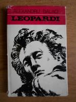 Anticariat: Alexandru Balaci - Leopardi