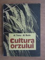 Alexandru Bistritianu - Cultura orzului