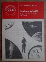Alexandru Boiu - Natura gandita. Experimente mintale in fizica
