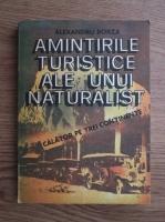 Alexandru Borza - Amintirile turistice ale unu naturalist. Calator pe trei continente