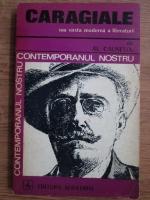 Alexandru Calinescu - Caragiale sau varsta moderna a literaturii