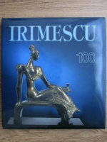 Alexandru Cebuc - Irimescu, 100 de ani