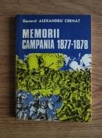 Anticariat: Alexandru Cernat - Memorii. Campania 1877-1878