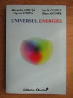 Anticariat: Alexandru Chiuta - Universul energiei