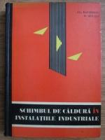 Alexandru Davidescu, H. Mucica - Schimbul de caldura in instalatiile industriale