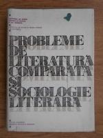 Anticariat: Alexandru Dima - Probleme de literatura comparata si sociologie literara