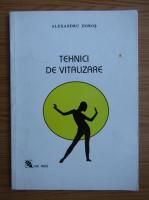 Anticariat: Alexandru Dobos - Tehnici de vitalizare