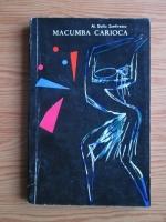 Alexandru Duiliu Zamfirescu - Macumba carioca