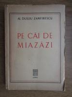 Alexandru Duiliu Zamfirescu - Pe cai de miazazi (1930)