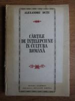 Anticariat: Alexandru Dutu - Cartile de intelepciune in cultura romana