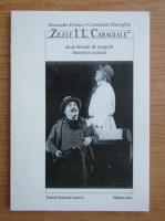 Anticariat: Alexandru Firescu, Constantin Gheorghiu - Zilele I. L. Caragiale. Doua decenii de exegeza literara si scenica