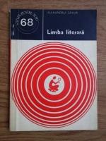 Anticariat: Alexandru Graur - Limba literara
