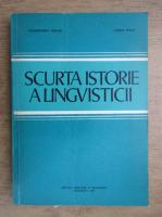 Anticariat: Alexandru Graur, Lucia Wald - Scurta istorie a lingvisticii