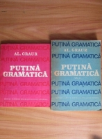 Anticariat: Alexandru Graur - Putina gramatica (2 volume)