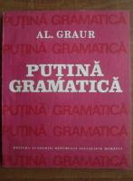Anticariat: Alexandru Graur - Putina gramatica
