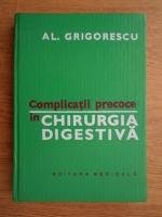 Alexandru Grigorescu - Complicatii precoce in chirurgia digestiva