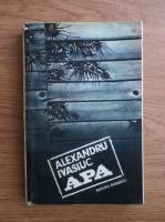 Anticariat: Alexandru Ivasiuc - Apa