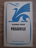 Anticariat: Alexandru Ivasiuc - Pasarile