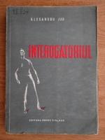 Anticariat: Alexandru Jar - Interogatoriul (1949)