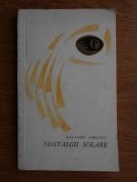 Anticariat: Alexandru Jebeleanu - Nostalgii solare. Versuri