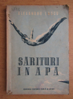 Anticariat: Alexandru Lascu - Sarituri in apa (1952)