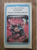 Alexandru Macedonski - Excelsior. Poema rondelurilor
