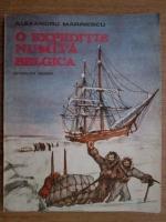 Anticariat: Alexandru Marinescu - O expeditie numita belgica
