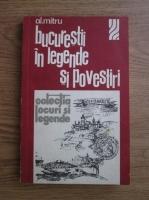 Anticariat: Alexandru Mitru - Bucurestii in legende si povestiri