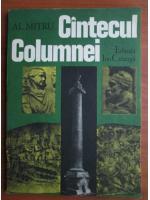 Anticariat: Alexandru Mitru - Cantecul Columnei