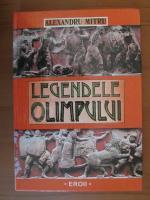 Alexandru Mitru - Legendele Olimpului (Eroii)