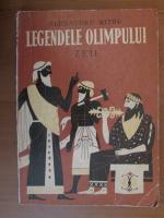 Alexandru Mitru - Legendele Olimpului (Zeii)