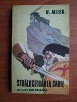 Alexandru Mitru - Stralucitoarea sabie