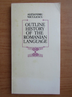 Anticariat: Alexandru Niculescu - Outline history of the romanian language