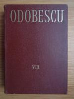 Alexandru Odobescu - Opere (volumul 8)