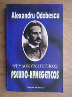 Alexandru Odobescu - Pseudo-kynegeticos