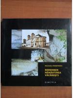 Anticariat: Alexandru Panaitescu - Remember Manastirea Vacaresti